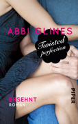 Twisted Perfection – Ersehnt