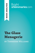 The Glass Menagerie by Tennessee Williams (Book Analysis)
