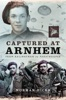 Captured At Arnhem