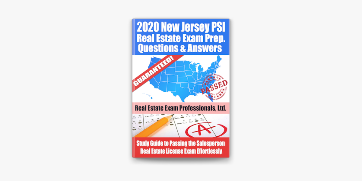 2020 New Jersey Psi Real Estate Exam Prep Questions Answers Study Guide To Passing The Salesperson Real Estate License Exam Effortlessly On Apple Books