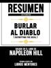 Resumen Extendido: Burlar Al Diablo (Outwitting The Devil) - Basado En El Libro De Napoleon Hill