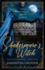 Samantha Grosser - Shakespeare's Witch  artwork
