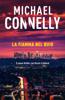 Michael Connelly - La fiamma nel buio artwork
