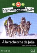A la recherche de Julie - Niveau 1 (A1) - Pause lecture facile - Ebook Book Cover