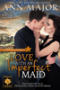 Ann Major - Love with an Imperfect Maid artwork