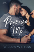 Willow Winters - Promise Me: A Second Chance Romance artwork
