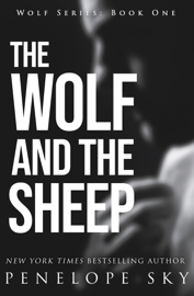 The Wolf and the Sheep - Penelope Sky book summary