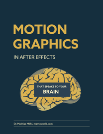 Motion Graphics in After Effects that Speaks to Your Brain