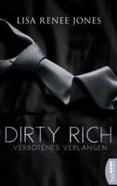 Dirty Rich - Verbotenes Verlangen PDF Download