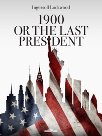 1900 or The Last President PDF Download