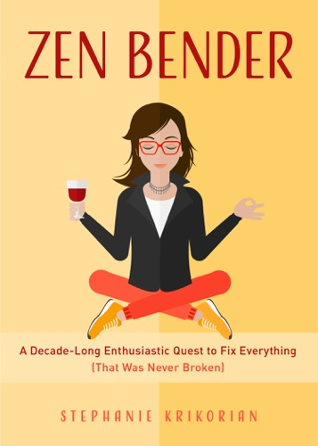 Stephanie Krikorian - Zen Bender