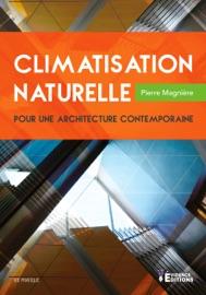 Couverture du livre de Climatisation naturelle pour une architecture contemporaine