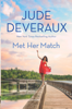 Jude Deveraux - Met Her Match  artwork