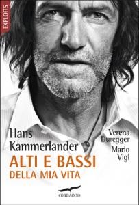 Alti e bassi della mia vita da Hans Kammerlander