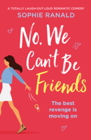 Sophie Ranald - No, We Can't Be Friends artwork