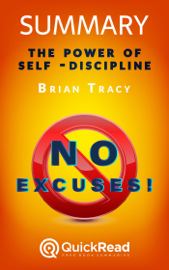 "Summary of ""No Excuses!"" by Brian Tracy"