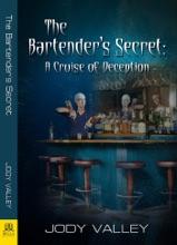 The Bartender's Secret: A Cruise Of Deception