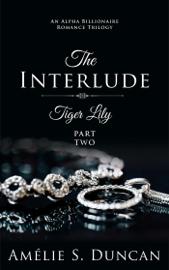Tiger Lily: The Interlude book