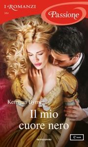 Il mio cuore nero (I Romanzi Passione) Book Cover