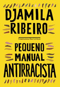 Pequeno manual antirracista Book Cover