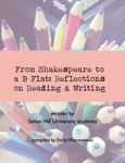 From Shakespeare to a B Flat: Reflections on Reading and Writing