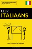 Leer Italiaans: Snel / Gemakkelijk / Efficiënt: 2000 Belangrijkste Woorden