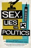 Sex, Lies And Politics