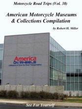 Motorcycle Road Trips (Vol. 38) American Motorcycle Museums & Collections Compilation - See For Yourself!