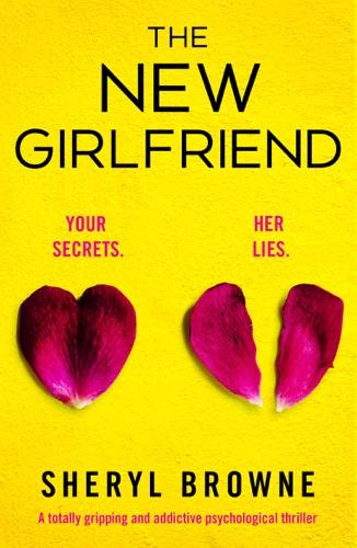 Sheryl Browne - The New Girlfriend