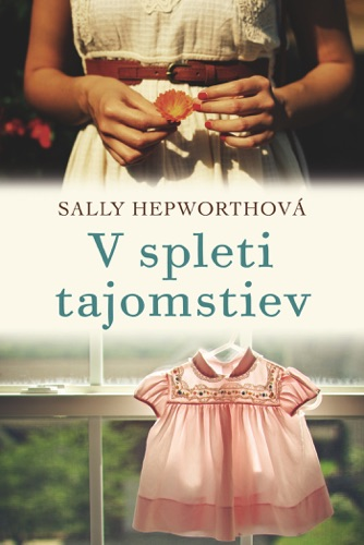 Sally Hepworth - V spleti tajomstiev