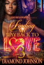 Finding My Way Back to Love 3