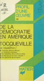 De la démocratie en Amérique, Tocqueville