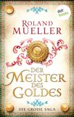Download and Read Online Der Meister des Goldes
