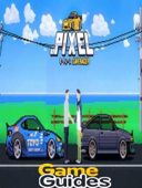 Pixel Car Racer Cheats Tips & Guide to Win Races, Make Money and Get the Best Car