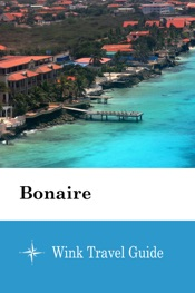 Bonaire - Wink Travel Guide