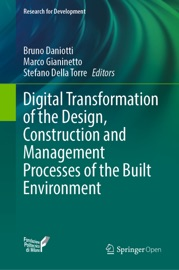 Digital Transformation Of The Design Construction And Management Processes Of The Built Environment