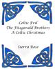Sierra Rose - Celtic Evil The Fitzgerald Brothers A Celtic Christmas  artwork