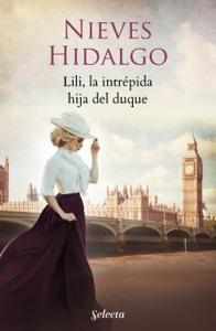 Lili, la intrépida hija del duque (Un romance en Londres 4) Book Cover