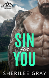 Sin For You (Rocktown Ink #2))