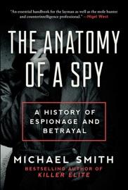 The Anatomy Of A Spy