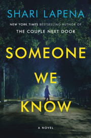 Someone We Know - Shari Lapena book summary