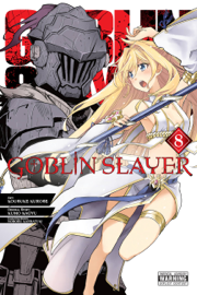 Goblin Slayer, Vol. 8 (manga)