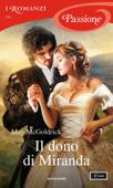 Il dono di Miranda (I Romanzi Passione) Book Cover