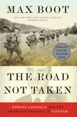 The Road Not Taken: Edward Lansdale and the American Tragedy in Vietnam Book Cover