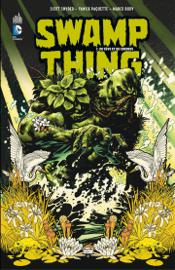 Swamp Thing - Tome 1 - De sève et de cendres
