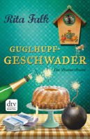 Guglhupfgeschwader ebook Download