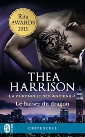 Download and Read Online La chronique des Anciens (Tome 1) - Le baiser du dragon