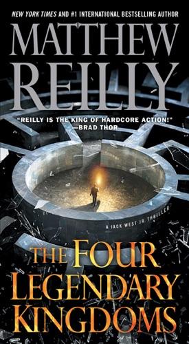 Matthew Reilly - The Four Legendary Kingdoms