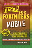 Hacks for Fortniters: Mobile
