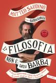 La filosofia non è una barba Book Cover